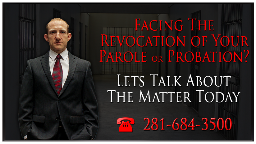 probation-parole Houston criminal defense attorney